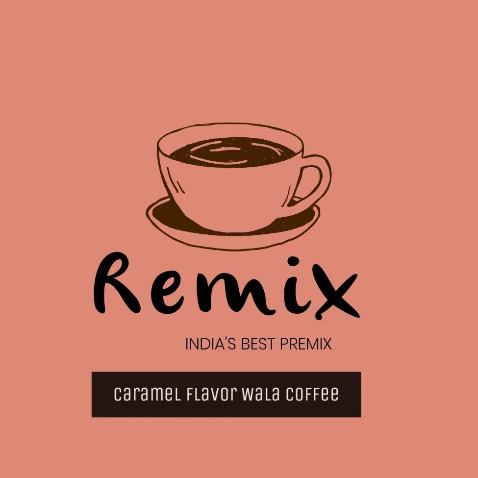 CARAMEL FLAVOR WALA COFFEE BY REMIX