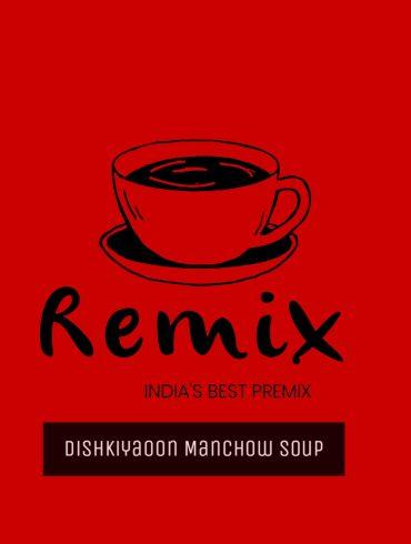DISHKIYAOO MANCHOW SOUP
